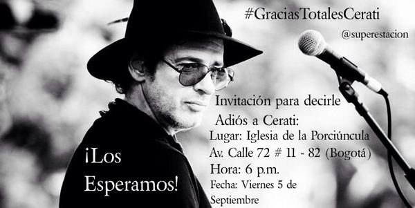 Mañana Misa Despedida de Cerati en Bogotá ¡Los Esperamos! #AdiosCerati #GraciasTotalesCerati invita @Superestacion http://t.co/cC4g9ne21F