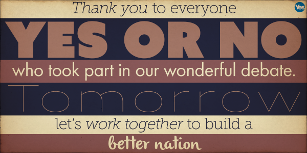 Thank you, everyone! #indyref