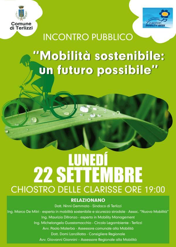 Ci vediamo il 22 settembre a Terlizzi, allincontro Mobilità sostenibile: un futuro possibile. mobilità