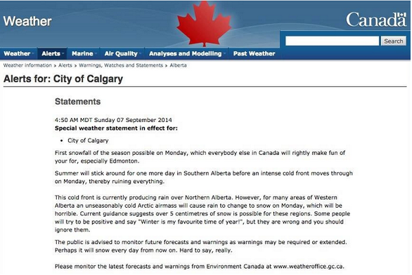 This > RT @weathernetwork: Hilarious weather statement for the City of Calgary goes viral: http://t.co/rRKwLuWXKW http://t.co/LbxBykJ0iB