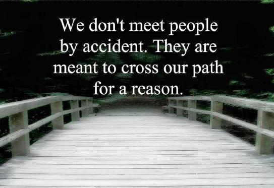 """You Meet Someone For A Reason Quotes: Sukh Sandhu On Twitter: """"We Don't Meet People By Accident"""