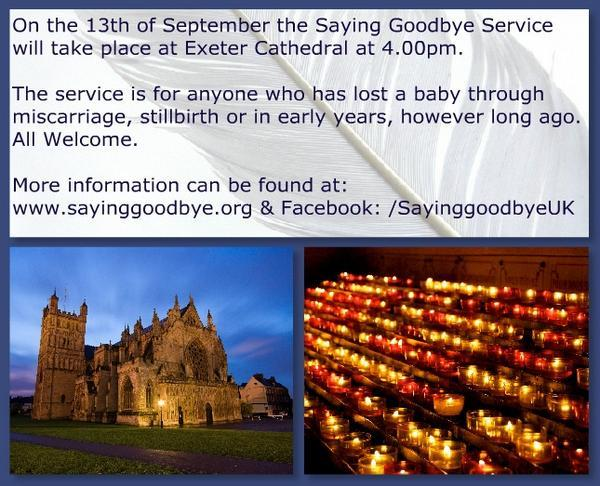 RT @SayingGoodbyeUK: @NolanColeen TODAY at 4pm (Sat) at Exeter Cathedral we are holding a @SayingGoodbyeUK Service - Please help us by RT h…