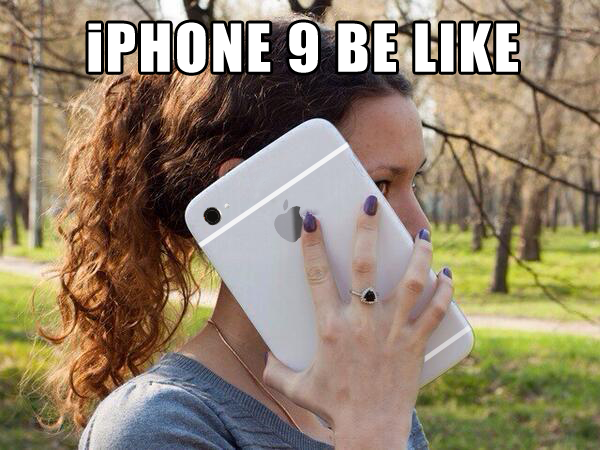 iPhone 9 be like http://t.co/QDDbmObVW2