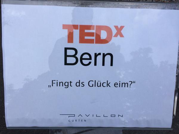 Fingt ds Glück eim? #TEDxBern http://t.co/xPPzFoqJNh