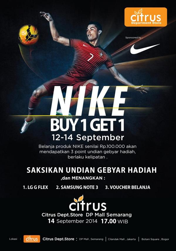 "Citrus Dept Store on Twitter: ""Nike sport shoes - buy 1 get 1 free! 12-14 Sept 2014 http://t.co/B0zJJHEFOA"""