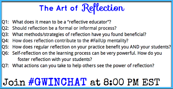 Join us in 30 min at #Gwinchat to discuss teacher reflection! See you all there shortly! http://t.co/KYqoZ1WG7c