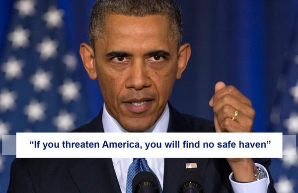 """If you threaten America, you will find no safe haven."" - President Barack Obama #UniteBlue #VoteDemocrat http://t.co/P6Orqd4gpJ"