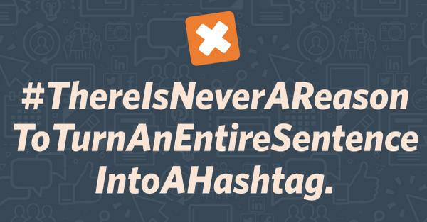 There is never a reason to turn an entire sentence into a hashtag. -- Retweet if you agree! http://t.co/51DLa3EHat