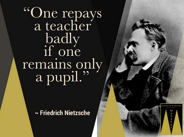 Robert Greene On Twitter One Repays A Teacher Badly If One Always