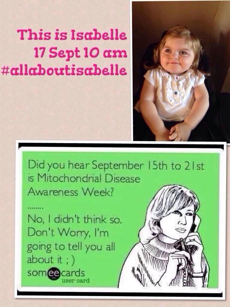 RT @busmond: @NolanColeen  raising awareness for mitochondrial disease Isabelles journey Next wed 10am #allaboutisabelle PLEASE RT http://t…