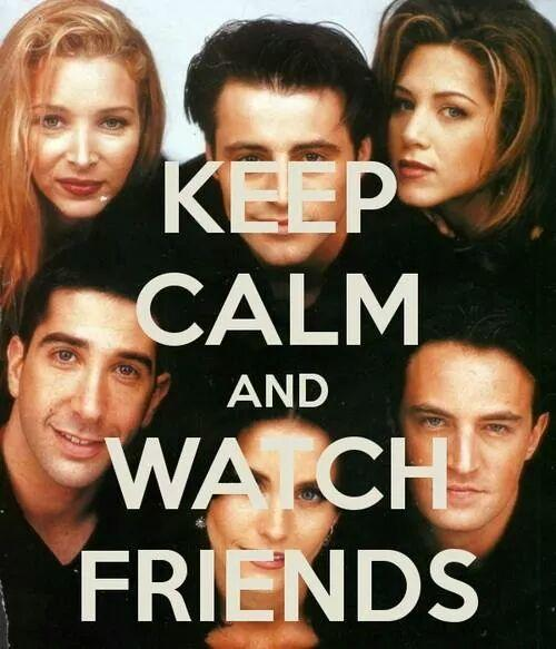 Frases De Friends On Twitter Keep Calm And Watch Friends