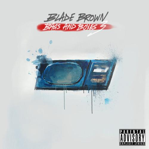 Blade Brown (@BladeMusic) -  'Bags and Boxes 3'