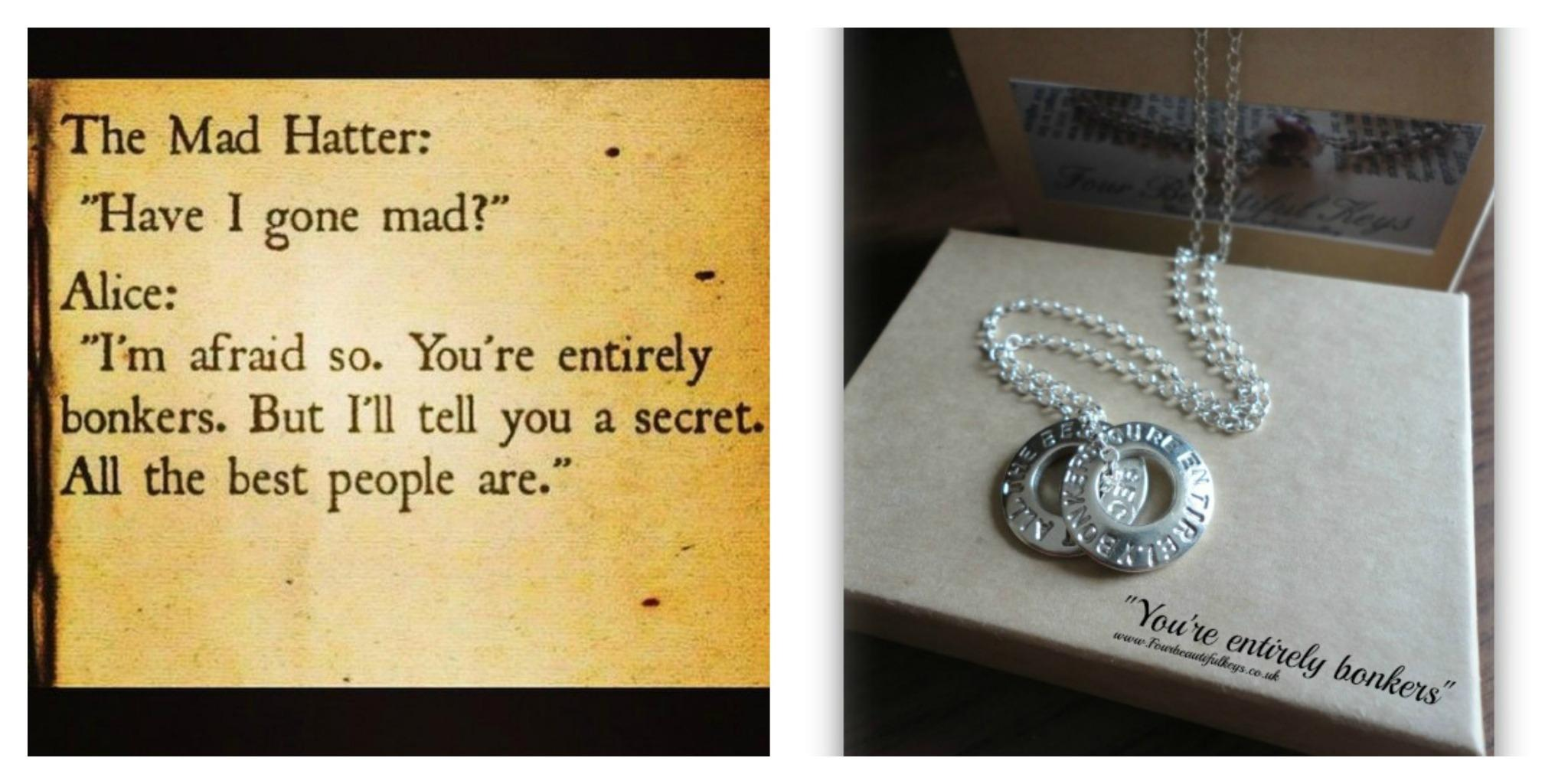 RT @4Beautifulkeys: A quote from a fantastic movie #aliceinwonderland Buy this beauty  here:http://t.co/itBOOPR4LV    http://t.co/6P0AVakB2…