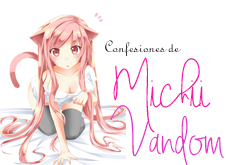 Confesiones de Michii Vandom