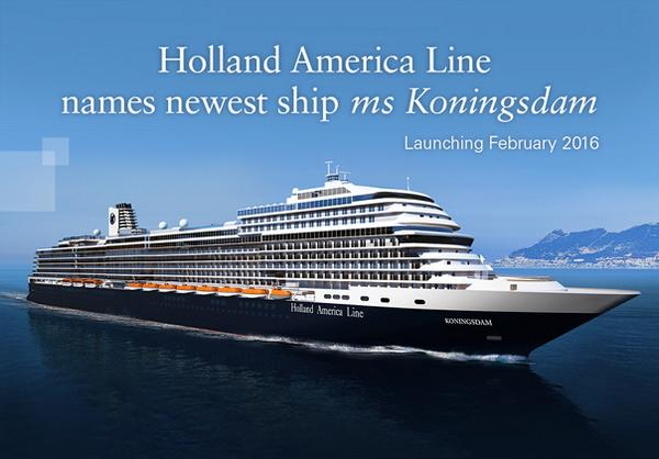 Breaking #cruise news: HAL's new flagship, due in February 2016, will be named ms #Koningsdam. http://t.co/hC8agj7DNQ http://t.co/CHp19LRj3H