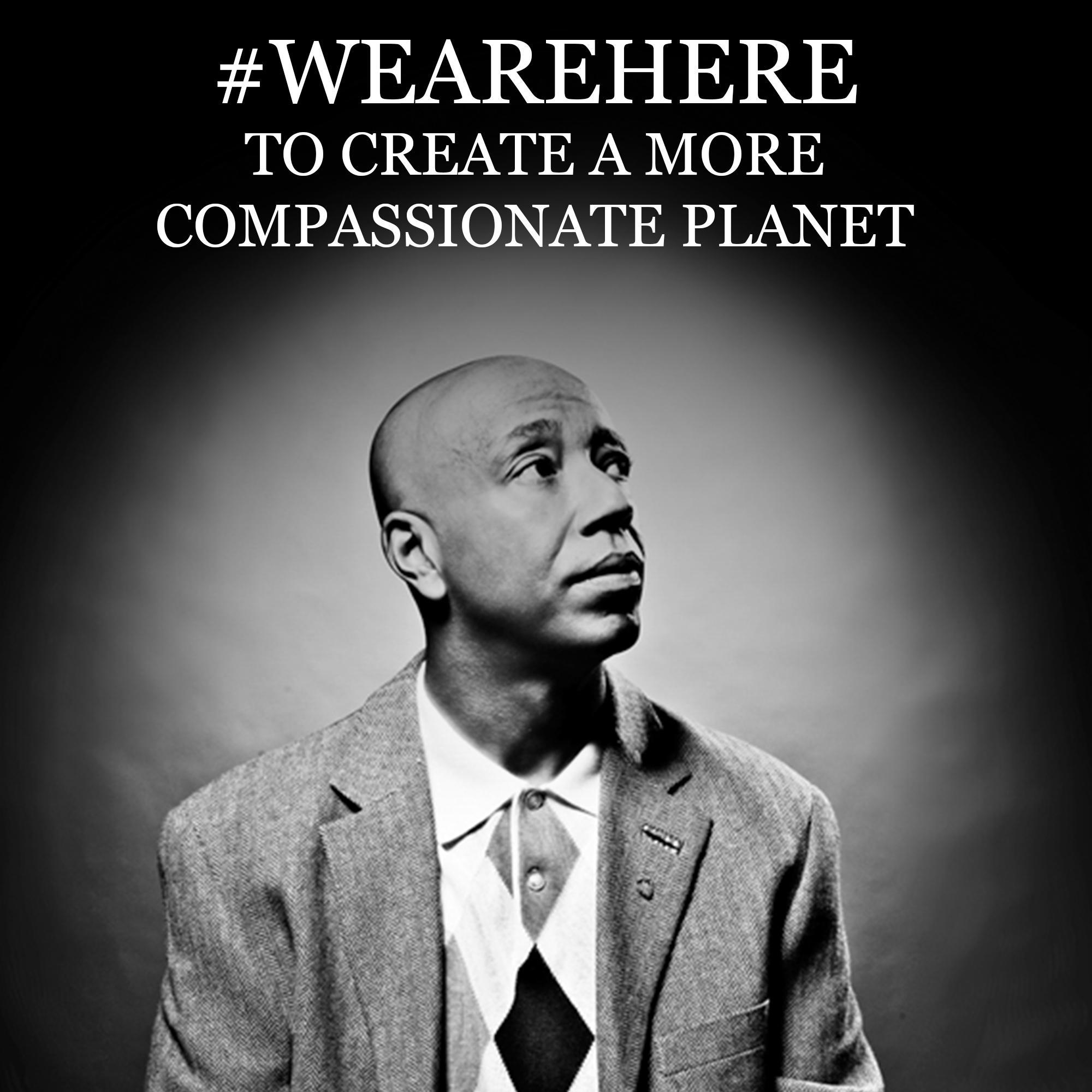 #WeAreHere to create a more compassionate planet. (cc: @aliciakeys) http://t.co/La6xWDPa1e
