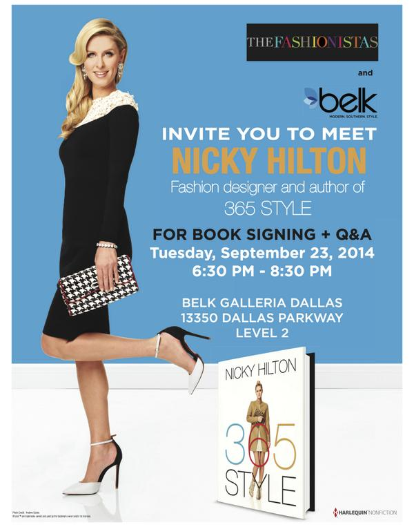 We're thrilled to welcome our friend @NickyHilton to #Dallas! Sept 23 @Belk from 6:30PM-8:30PM. Be there! #365Style http://t.co/AJHD1uHEJA