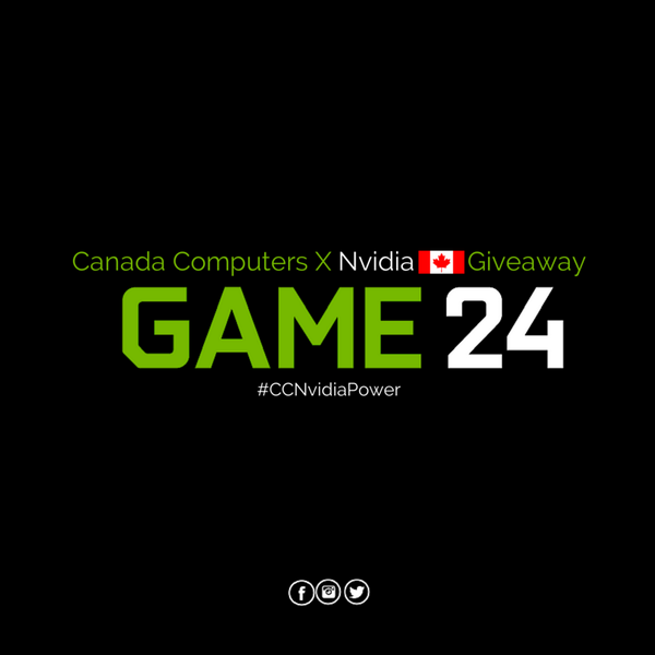 #Canada, RT this post to be entered into our @nvidia #Game24 Giveaway! Must include #CCNvidiaPower. #CanadaComputers http://t.co/LtU1R2EtHZ
