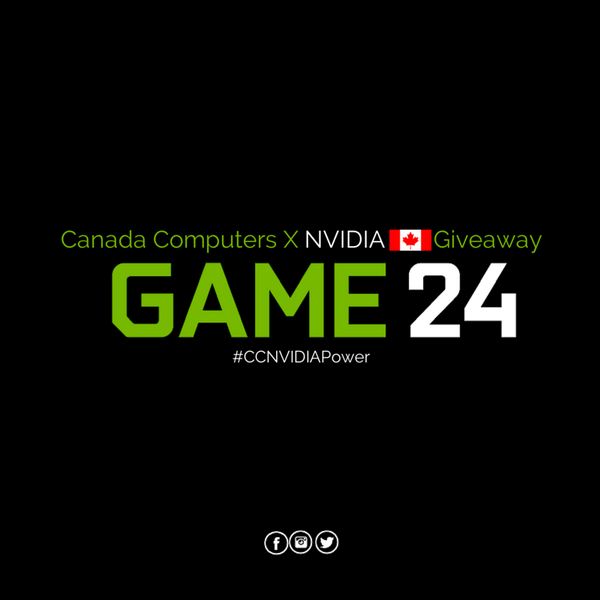 #Canada, RT this post to be entered into our @NVIDIA #Game24 Giveaway! Must include #CCNVIDIAPower. #CanadaComputers http://t.co/jTwotO1nmW