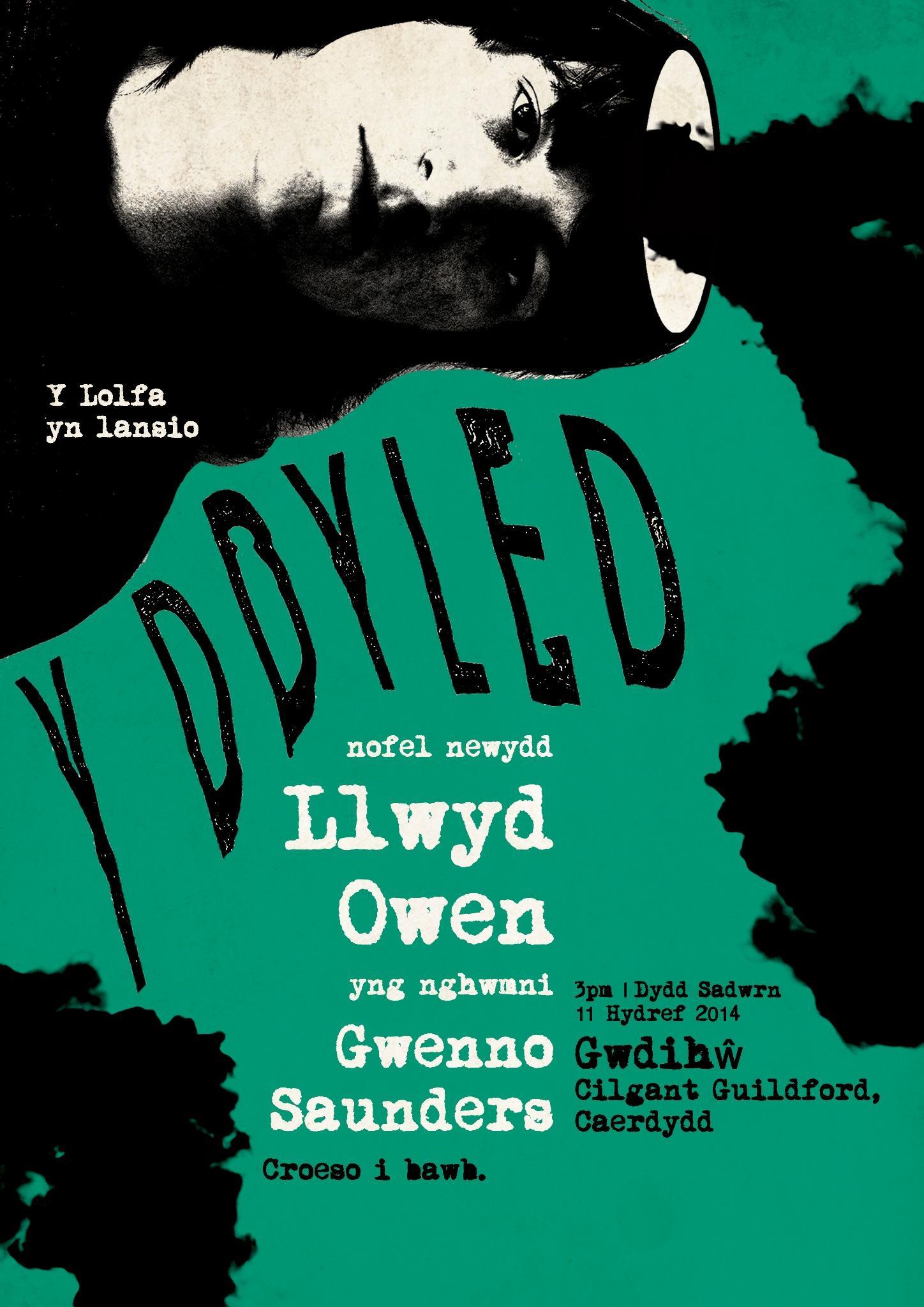 RT @Llwyd_Owen: Y DDYLED - allan heddiw (lansiad / parti / piss up - 11 Hydref 2014)  @ylolfa @gwennosaunders @GwdihwCafeBar http://t.co/pX…