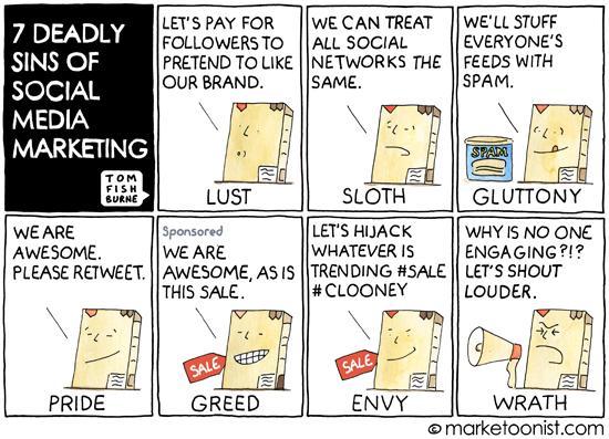 Ha ha! >> The 7 deadly sins of social media marketing (cartoon) http://t.co/gNKPRtCz1N