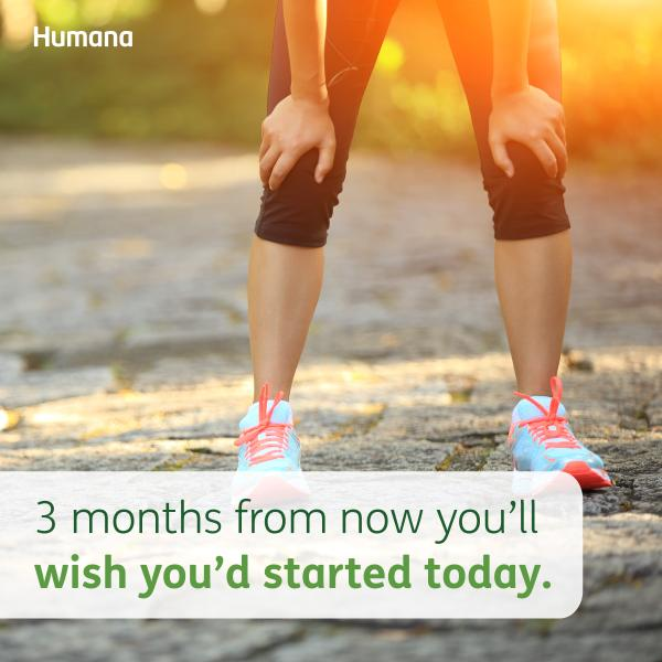 Humana On Twitter 3 Months From Now You Ll Wish You D Started