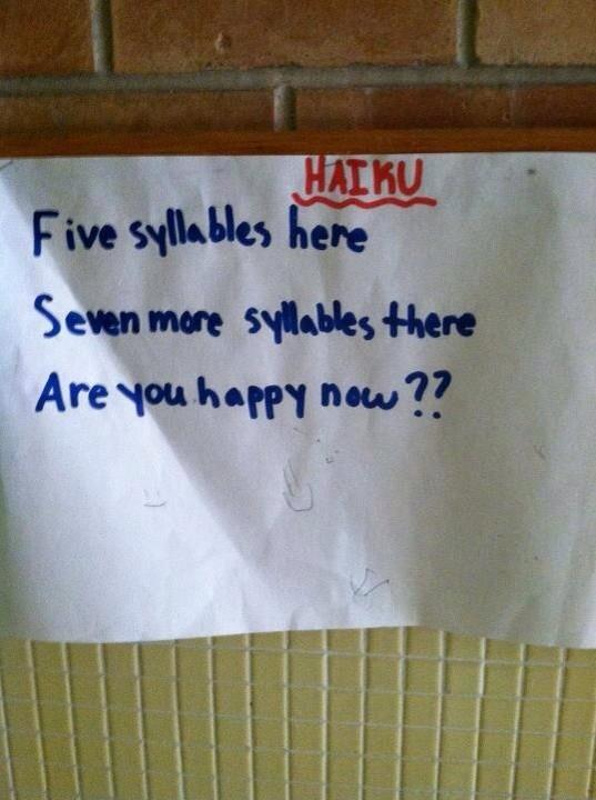 A class of schoolchildren was asked to write haikus. One wrote this. It's a masterpiece. #NationalPoetryDay http://t.co/s4ETnpWRIt