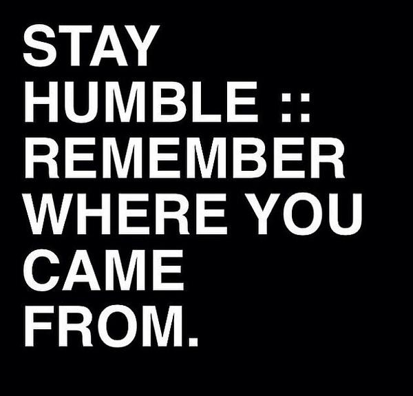 Maximo Sorrentino On Twitter Morningmotivation Stay Humble