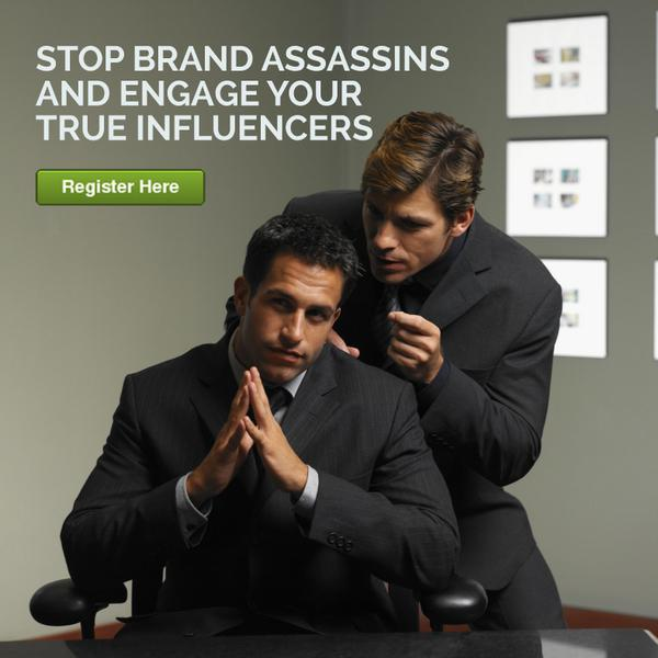 Are you stopping brand assassins and engaging your true influencers? Register for our webinar! http://t.co/bBoVjcE71G http://t.co/hf8BNlrsQU