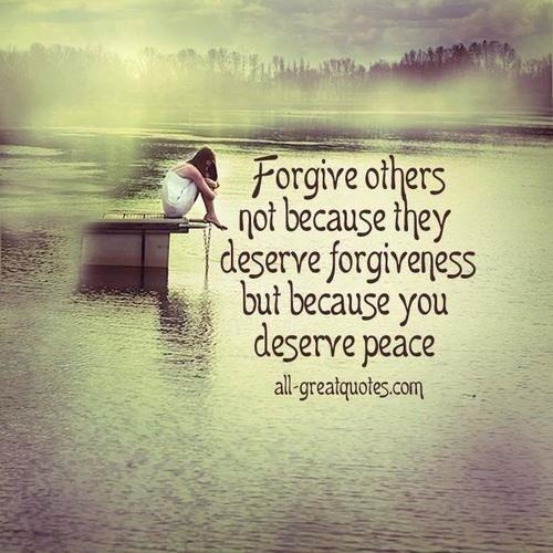 The Quote Today On Twitter Forgive Others Not Because They Deserve