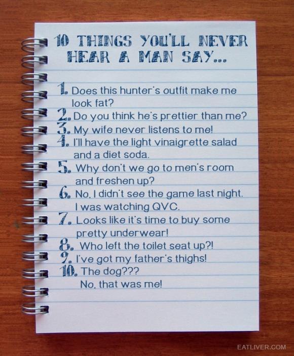 10 Things Men Never Say http://t.co/FXXnTIYO9f