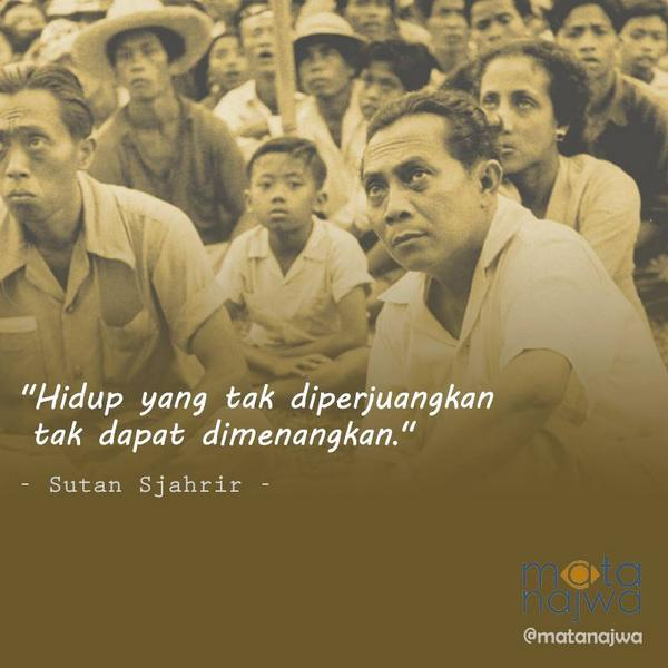 Image result for sutan sjahrir quotes