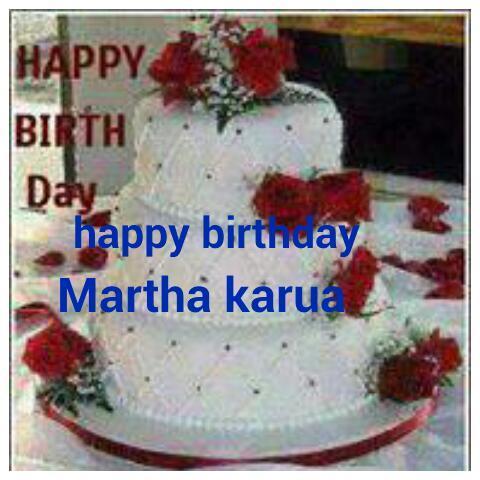 Martha Karua On Twitter How Sweet Thanks Janekuria9 Happy Birthday Mum Tco Nv9Msen3UB