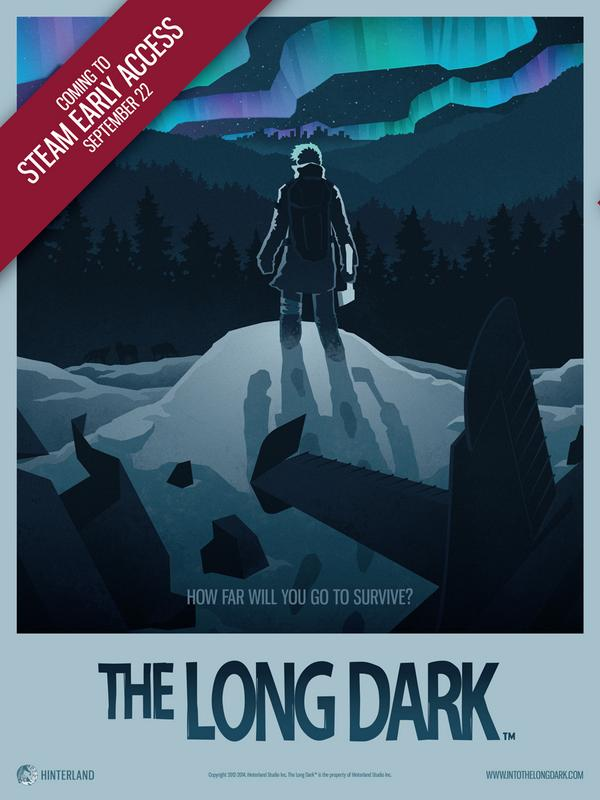 (Please RT) @HinterlandGames #thelongdark is now live on Steam Early Access!! http://t.co/jl2zYVgdr8 http://t.co/omwrCzPf5R