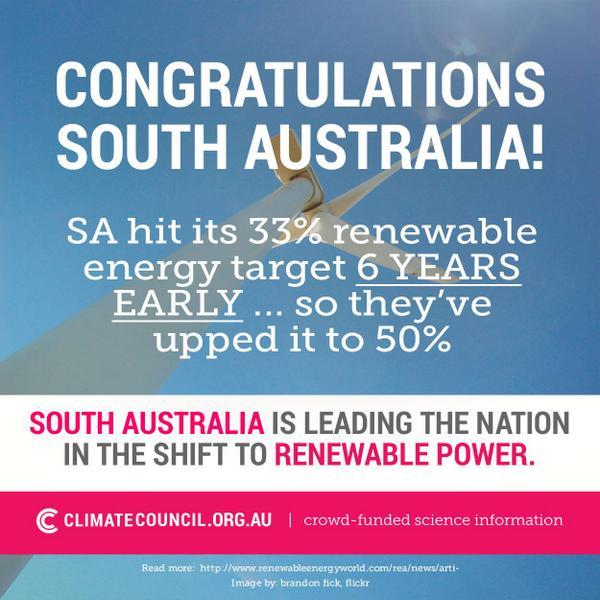 People of #southaustralia - we've UPPED our #renewables target to 50%! via @climatecouncil #saparli http://t.co/hVzMqCVVBY