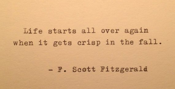 On this, the first day of Autumn, F.Scott Fitzgerald has some advice for us all (via @TransworldBooks) http://t.co/rEBrZ79I9I