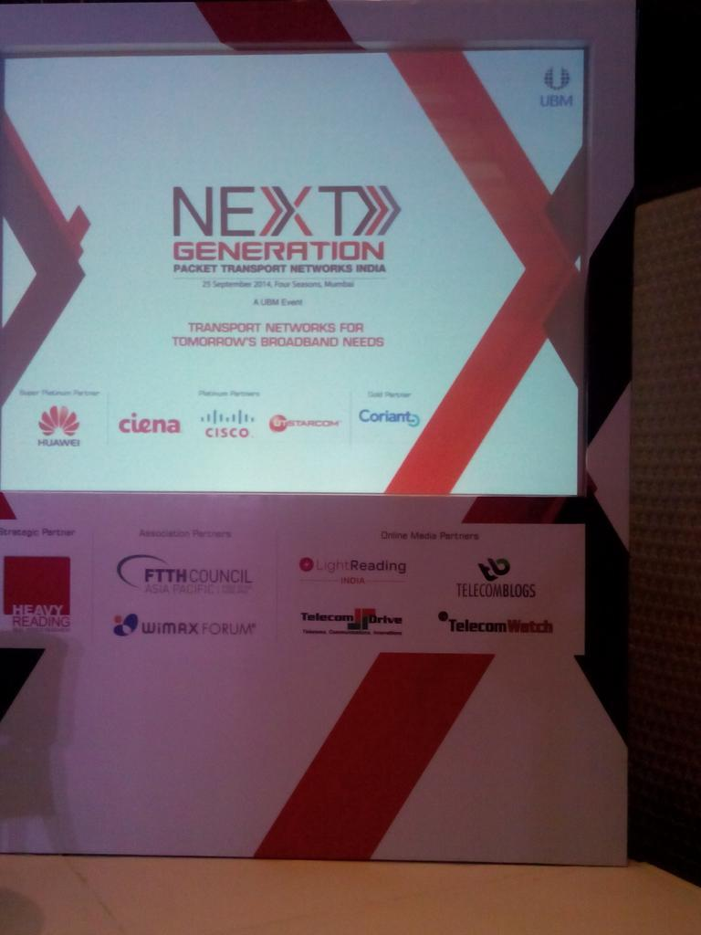 Review: Next Generation Packet Transport Network-Sep 2014 @Mumbai ! post image