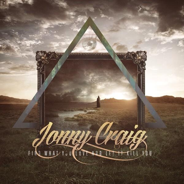 1 year anniversary today of my bro @jonnycraig4l's 'Find What You Love And Let It Kill You' that I fully produced! http://t.co/U0b5Wx8rvk