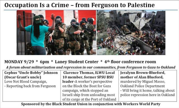 Occupation Is a Crime – from Ferguson to Palestine @ Laney Student Center, 4th floor | Oakland | California | United States