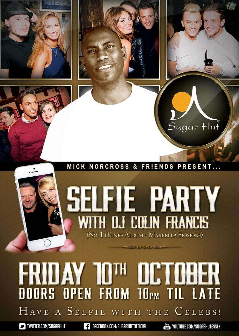 Remember 10th of October @djcolinfrancis returns to @sugarhut for our #selfie #party !! http://t.co/72wCVzTTfn