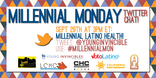 Join us and @YoungInvincible tomorrow 9/29 @ 12pm PT for #MillennialMon: #Latinos and #Healthcare! http://t.co/xfvfGUlWYA