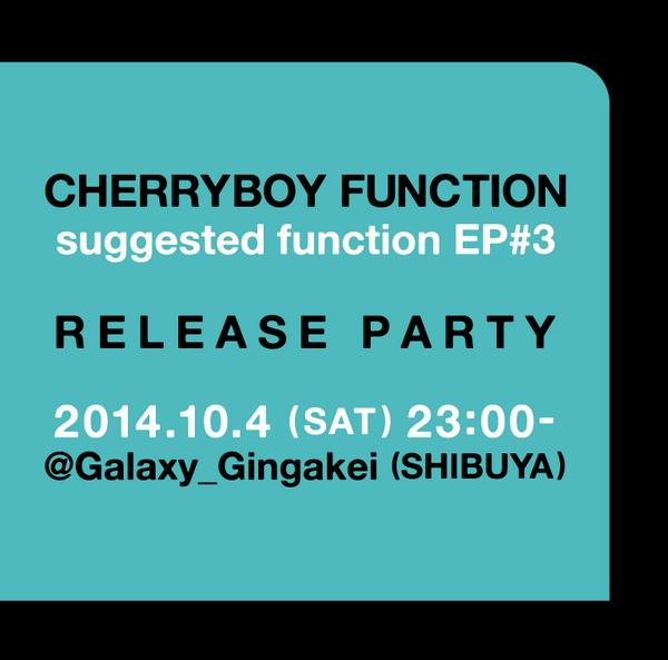 10/4(土)はCHERRYBOY FUNCTION( @CherryboyF )のアルバムリリースパーティーでライブします!前回の #technoparty ライブから約1年位経ってた。http://t.co/p1Bz9FXJoz http://t.co/0DZX8FqoiI