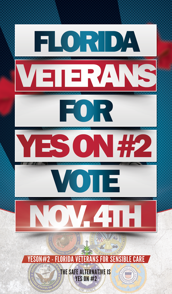 Florida #Veterans for #YesOn2 ----November 4th @Cacoteo @CacoteoRadio @UnitedForCare @JohnMorganESQ @MedMarijuana_FL http://t.co/vo8Oo2CXUy