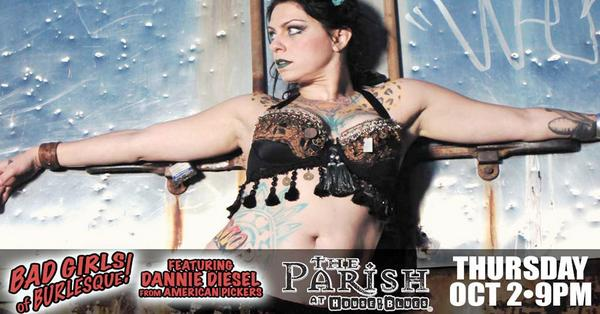 House Of Blues New Orleans On Twitter Catch Dannie Diesel Daniellecolby Of Americanpickers W Badgirlsofburlesque On