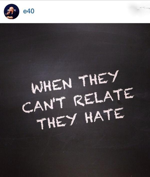 Said @E40 http://t.co/p98ssRgmuc