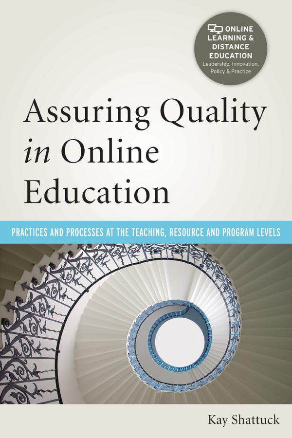Assuring Quality in Online Education: Practices & Processes… #QMConf http://t.co/OYfz6zrnD3 http://t.co/XqiYigHvL5