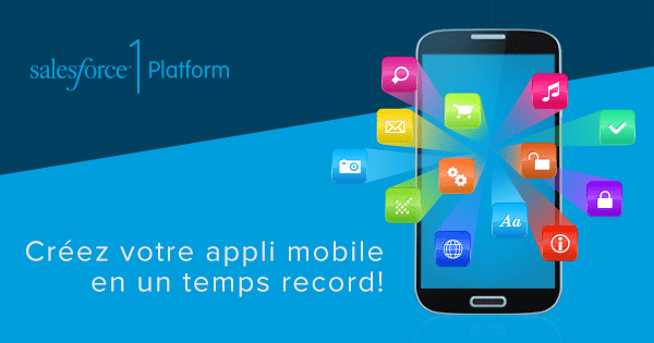 Créez une application mobile en un temps record sur la plate-forme Salesforce1! http://t.co/AOESnYcr4k http://t.co/fVgCudZ7IE