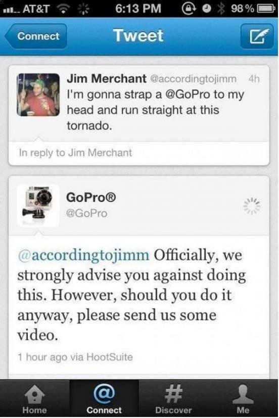 haha! I bet it is fun working for @GoPro 's customer support http://t.co/sICsTag20y