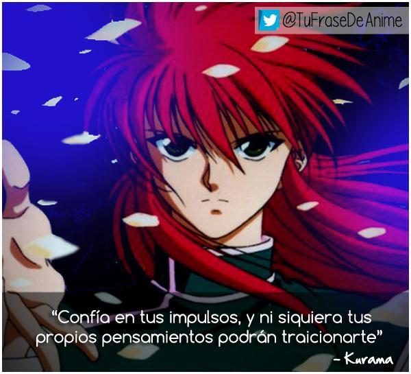 Frases De Anime On Twitter Tus Impulsos Frases Anime