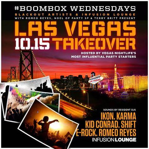 2 days until > #VegasTakeover of @infusionlounge #SF with @DjShiftLV @KidConrad @DJKarmaLV @DJERock @ROMEOREYES http://t.co/T2E8j9lM9l